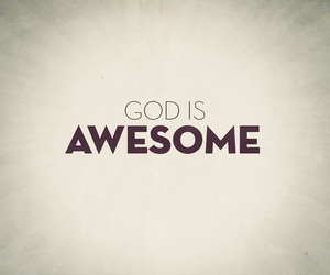 god, awesome, and love image