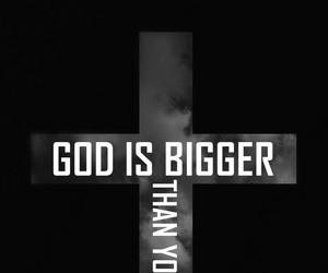 god, problem, and bigger image