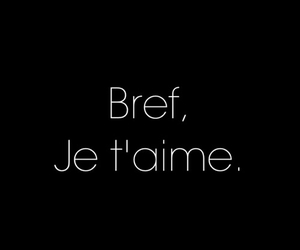 I Love You, je t'aime, and bref image