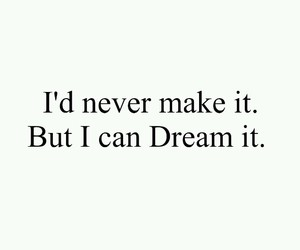 Dream, overlay, and quote image