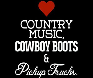 country music, cowboy boots, and loveit image
