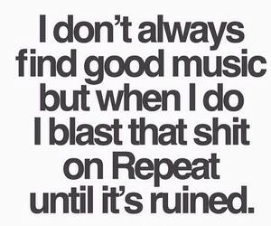 funny, music, and quote image