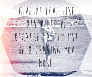 love, quote, and give me love image