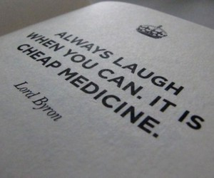 keep calm and carry on, laugh, and medicine image