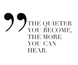 quote, hear, and quiet image