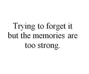 memories, quote, and forget image