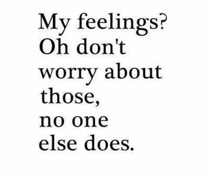 dont worry, feelings, and sad image