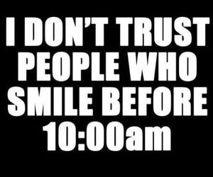 smile, true, and trust image