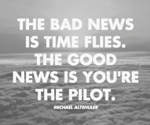 life, pilot, and quotes image