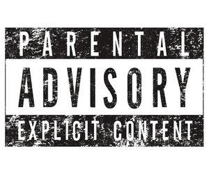 black, black and white, and parental advisory image