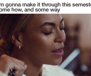 funny, semester, and beyoncé image