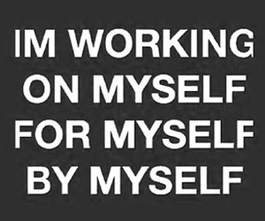 myself, quotes, and working image