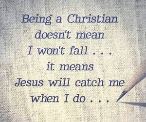 catch, fall, and jesus image
