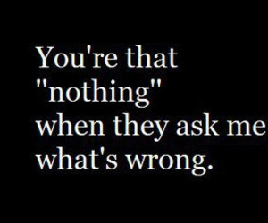 nothing, quote, and wrong image