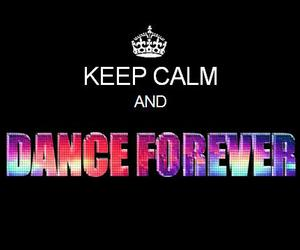 keep calm, allstar weekend, and dance forever image