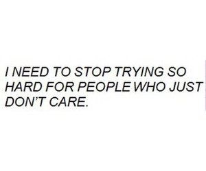 quote, people, and don't care image
