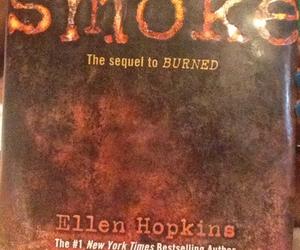 books, ellen hopkins, and smoke image