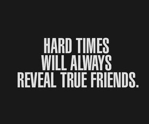 friends, quotes, and true image