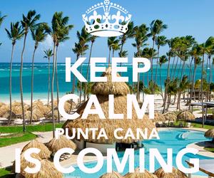 keep calm and punta cana image