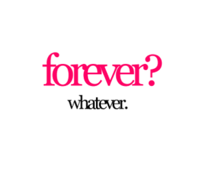 forever, whatever, and quote image