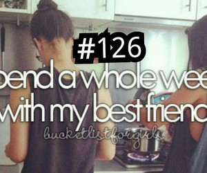 before i die, best friends, and together forever image