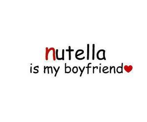 nutella, love, and boyfriend image
