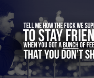 Drake, quote, and friends image