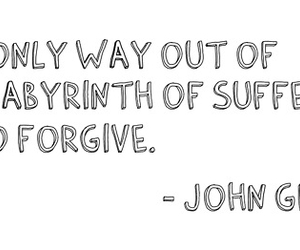 john green, quote, and forgive image