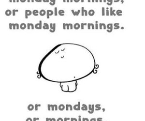 monday, people, and mornings image