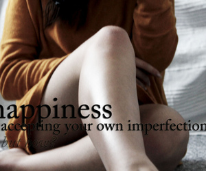 be who you are, honesty, and imperfect image