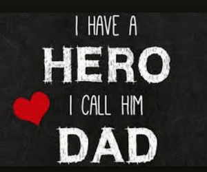 dad, hero, and heart image
