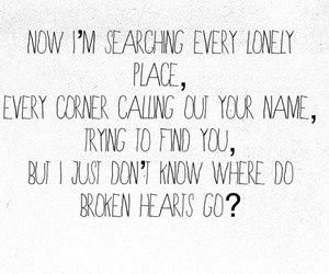 Lyrics, one direction, and where do broken hearts go image