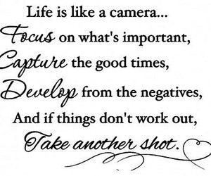 life, camera, and quotes image