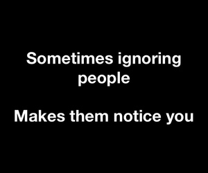 quote, notice, and ignore image