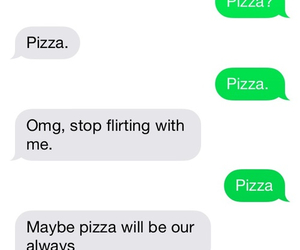 always, pizza, and tfios image