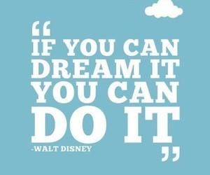 Dream, quote, and disney image