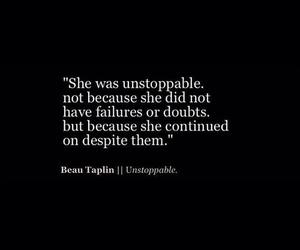 quote, unstoppable, and black image
