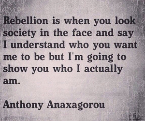 quote, rebellion, and society image