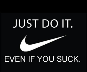 nike, Just Do It, and motivation image
