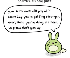 don't give up, positive, and Stronger image