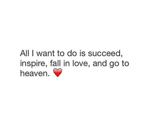 heaven, succeed, and love image