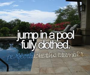 pool, bucket list, and before i die image