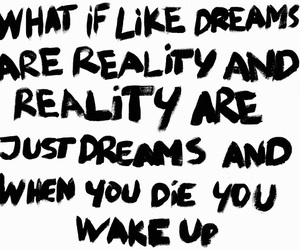 Dream, reality, and quote image