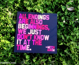 endings, inspirational, and quotes image