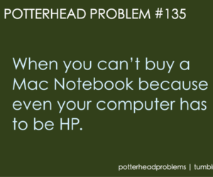 harry potter and potterhead problems image