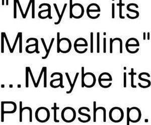 Maybelline, photoshop, and funny image
