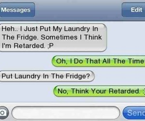 funny, lol, and retarded image
