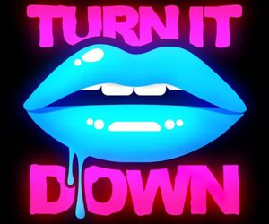 lips, neon, and turn it down image