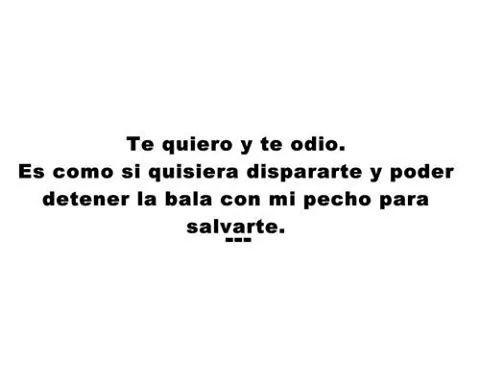 Te Quiero Y Te Odio On We Heart It