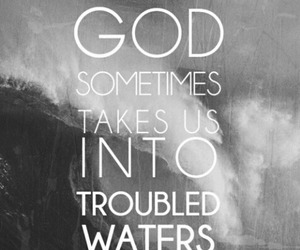 god, quotes, and water image